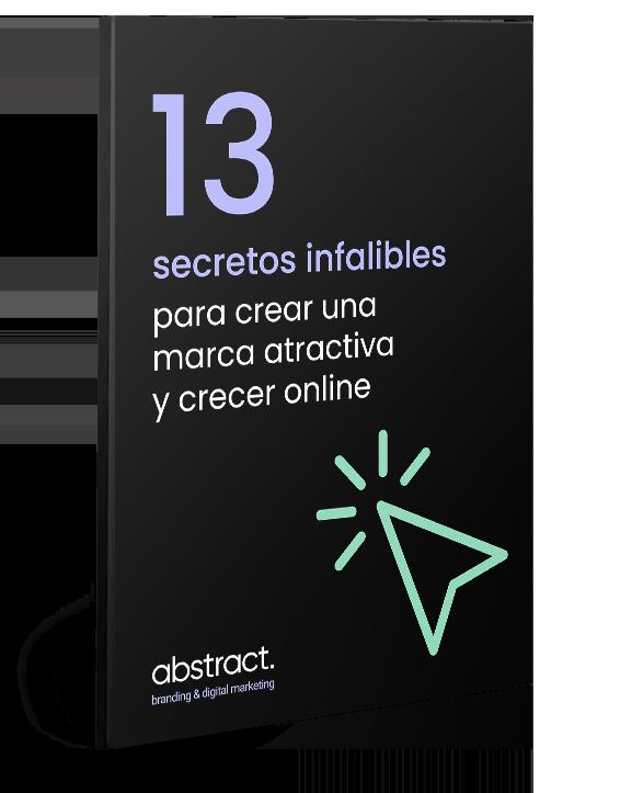 Ebook 13 secretos infalibles para crear una marca atractiva y crecer online